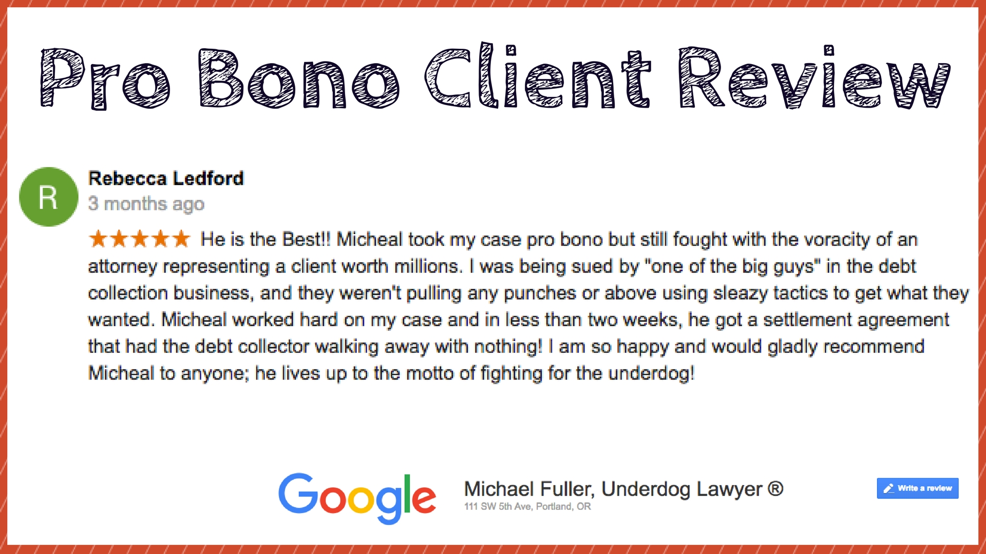 Pro Bono Oregon Attorney Michael Fuller Review Rebecca